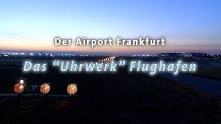 """Das """"Uhrwerk"""" Flughafen"""