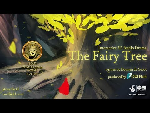 The Fairy Tree - Choose-Your-Path Fantasy 3D Audio Experience (binaural - wear headphones)