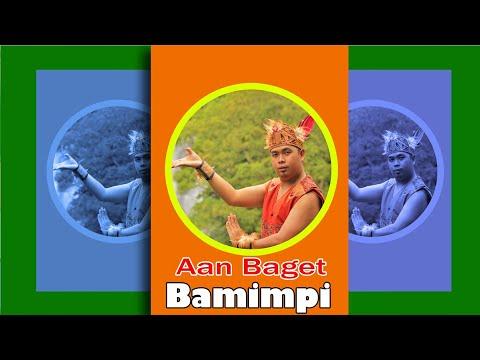 Lagu Dayak Aan Baget - Bamimpi  ( Official Music Video )