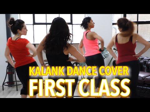 FIRST CLASS - KALANK | DANCE. Varun D, Aliya, Madhuri, Arijit S Tribute. Naz Choudhury Masterclass.