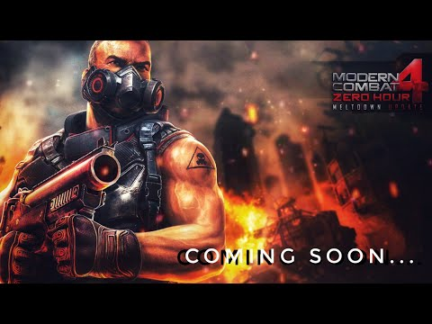 MODERN COMBAT 4 - ZERO HOUR is coming soon...