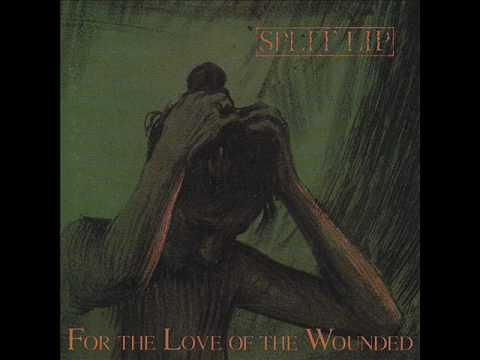 Split Lip - For The Love Of The Wounded (full album)
