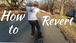 How to Revert/ poweŗslide on a skateboard! The easy way!
