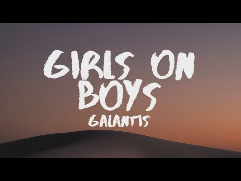 Galantis - Girls On Boys (Lyrics / Lyric Video) ft. ROZES