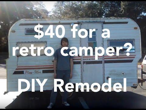 Rebuilding A $40 Retro Camper // DIY