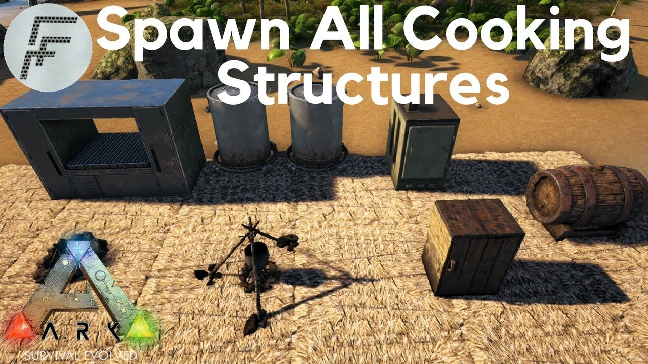 Spawn All Cooking Structures Ark Survival Evolved Youtube
