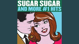 Provided to YouTube by Redeye Distribution Sugar Sugar · The Archie...