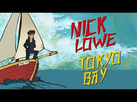 "Nick Lowe - ""Tokyo Bay"" (Official Audio)"