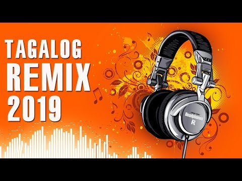 Tagalog Mix Songs 2019 - Best OPM REMIX - Top 100 OPm Mix Songs Ever