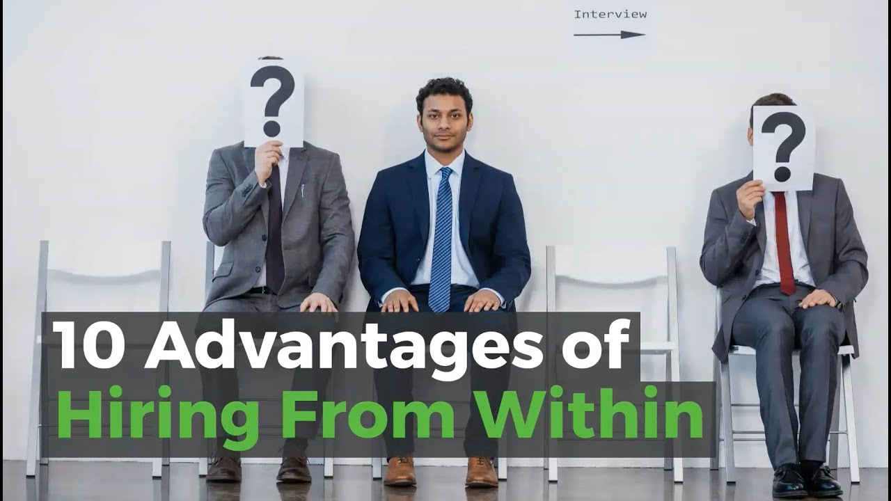 10 Advantages Of Hiring From Within