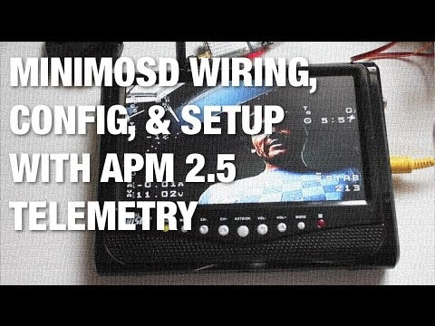 Apm Telemetry Minimosd Wiring Firmware Load And