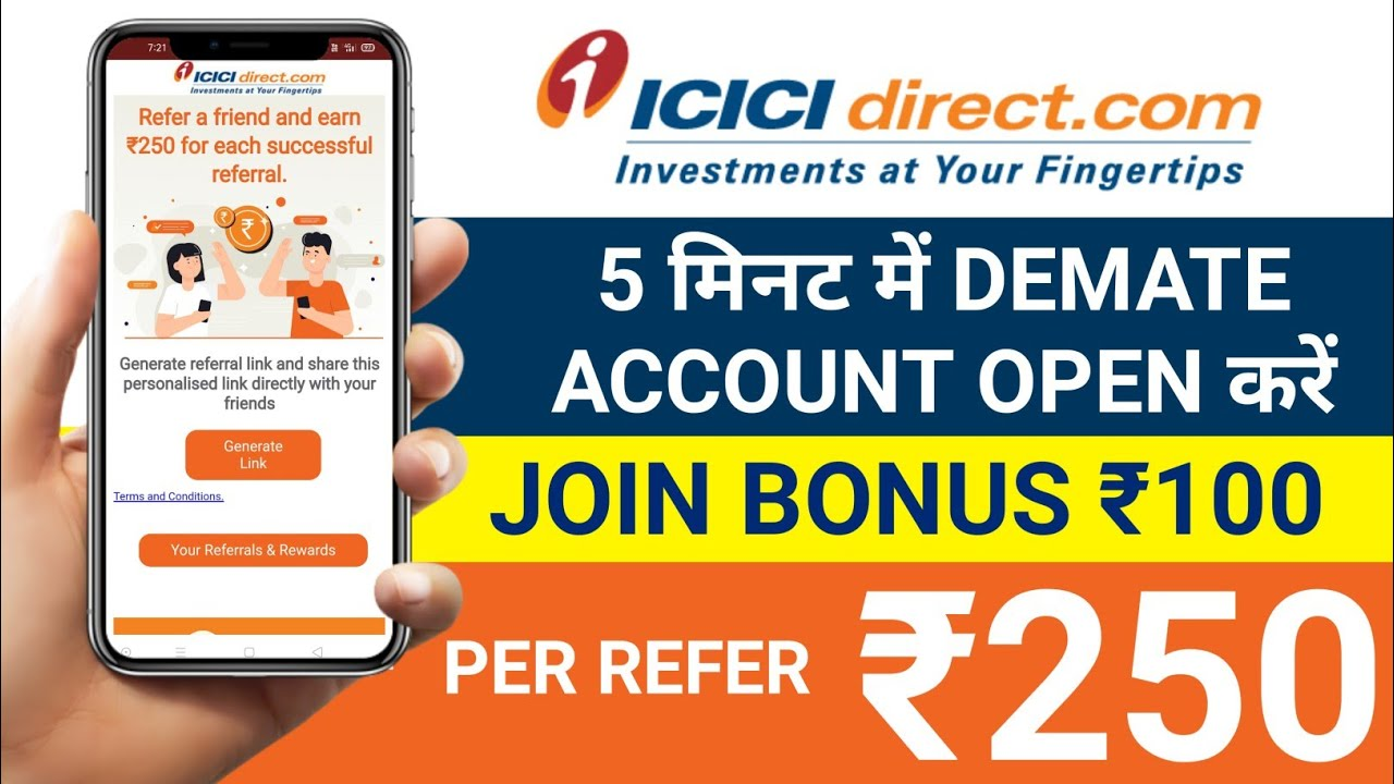ICICI Direct Refer and Earn | Per Refer ₹250 | Icici Direct account opening  | Icici Refer ₹250 - YouTube