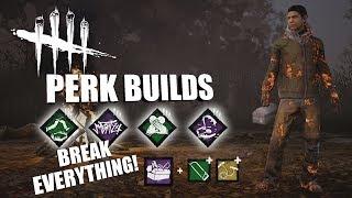 BREAK EVERYTHING! | Dead By Daylight LEGACY SURVIVOR PERK BUILDS