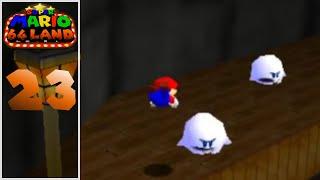 Super Mario 64 Land Episode 23 Haunted Clock