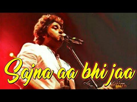 Arijit singh live - Saajna aa bhi jaa - dilko tumse pyar hua