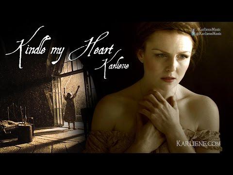Karliene - Kindle My Heart