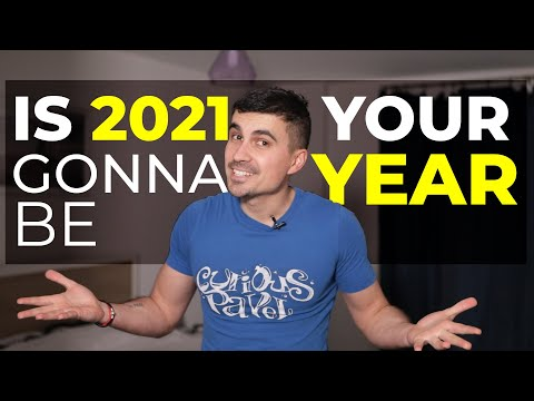 Is 2021 going to be YOUR YEAR