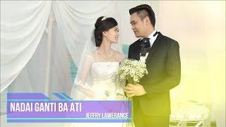 Jeffry Lawerance - Nadai Ganti Ba Ati (Official Lyric Video)