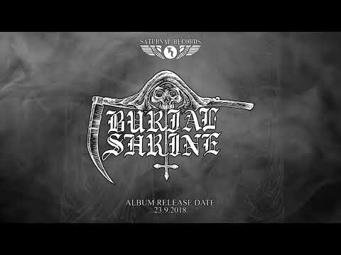 Burial Shrine - To Scorch The Earth  (OFFICIAL TRACK PREMIERE)