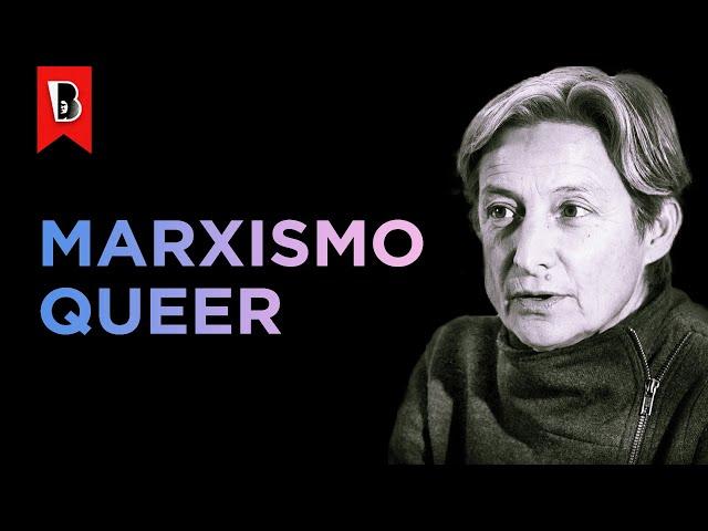 O QUE É MARXISMO QUEER?   Judith Butler