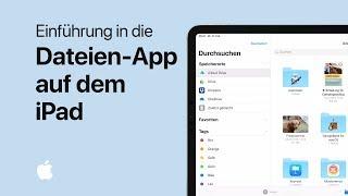 Einführung in die Dateien-App auf dem iPad– Apple Support