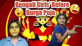 Bengali Girls Before Durga Puja | Bengali funny video | RONGMOSHAL