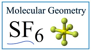 Sf6 Sulfur Hexafluoride Molecular Geometry Bond Angles Youtube