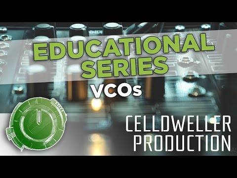 Educational Series: VCOs (Voltage Controlled Oscillators)
