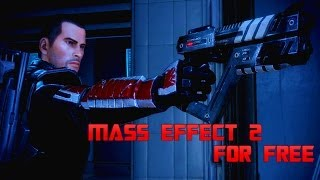 How to Get Mass Effect 2 For Free For PC! + Gameplay!