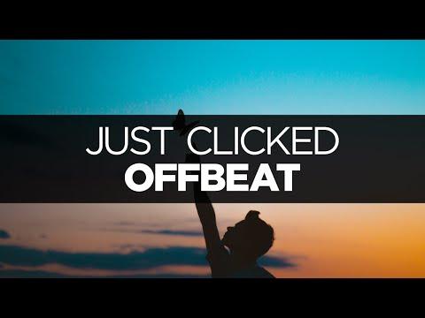 [LYRICS] Offbeat - Just Clicked