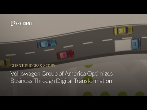 Volkswagen Group of America Optimizes Business Through Digital Transformation