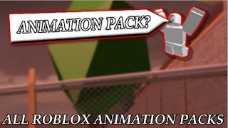 ALL ANIMATION PACKS IN ROBLOX! | 2018