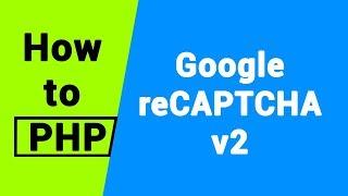 PHP Tutorial  | Google reCAPTCHA v2 Mp3