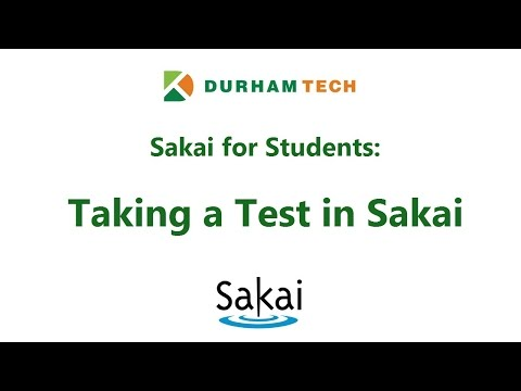 For Students: Taking a Test in Sakai