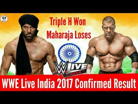 WWE Live India 9/12/2017 Highlights Result and Confirm Result | Triple H Vs Jinder Mahal