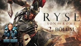 Oyun Serisi - Ryse: Son of Rome - Bölüm 2: Babamı Bir Tek Ben Dövebilirim!