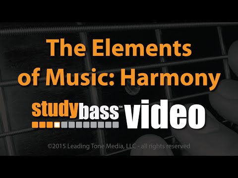 The Elements of Music: Harmony (Part 3 of 4) | StudyBass