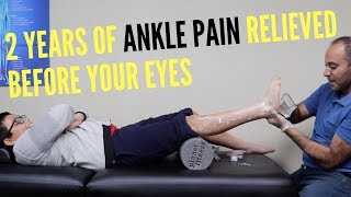 2 Years of Ankle Pain Relieved Before Your Eyes (REAL RESULTS!!!!)