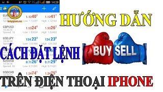 [SƠN FOREX ] Hướng Dẫn Cách Đặt Lệnh Buy và Sell Trên Điện Thoại IPhone Trong Đầu Tư Forex .