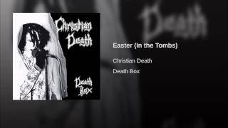 Easter (In the Tombs)
