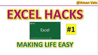 Excel Hacks # 1 -  Tips and Tricks for Easy Working
