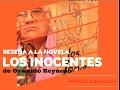 Videoreseña de Los Inocentes de Oswaldo Reynoso por Daniel Rojas Pachas [Libros & otras interferencias]
