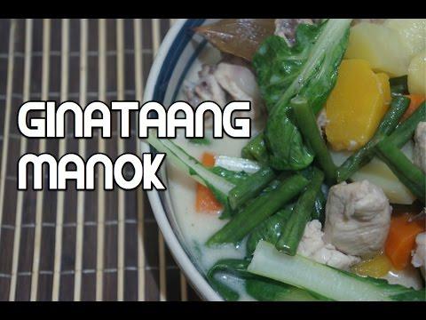 Paano magluto Ginataang Manok Recipe - Tagalog Filipino Chicken