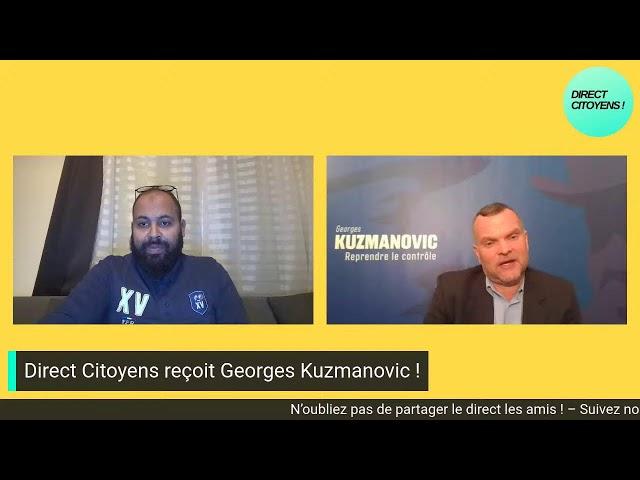 Direct Citoyens reçoit Georges KUZMANOVIC
