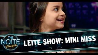 The Noite (13/11/14) - Leite Show: Mini Miss