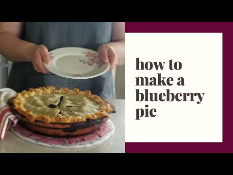 how-to-make-a-blueberry-pie