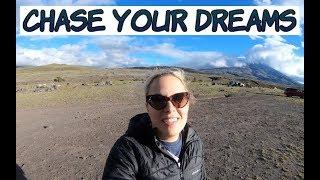 Chase Your Dreams - Ecuador Adventure - Law of attraction