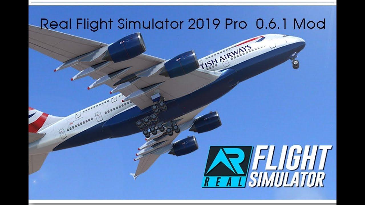 RFS Real Flight Simulator 2019 Full Unlocked Mod ,New Version 0 6 1