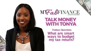 Best Uses For Your Income Tax Return - #TMWT Ep.1