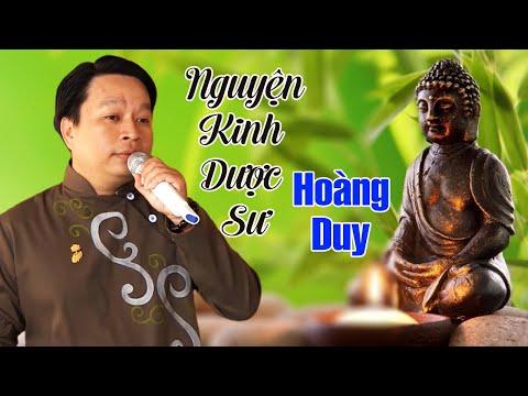 Nguyện Kinh Dược Sư - Hoàng Duy   Nhạc Phật Giáo Việt Nam Hay Nhất